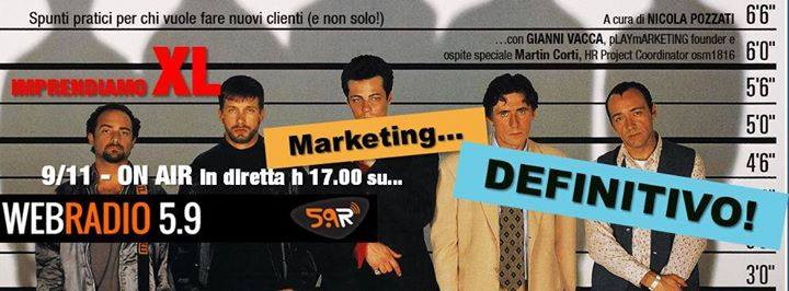 MARKETING DEFINITIVO – Imprendiamo XL (Web Radio 5.9)