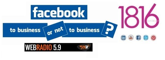 FACEBOOK: TO BUSINESS OR NOT TO BUSINESS? – Imprendiamo XL